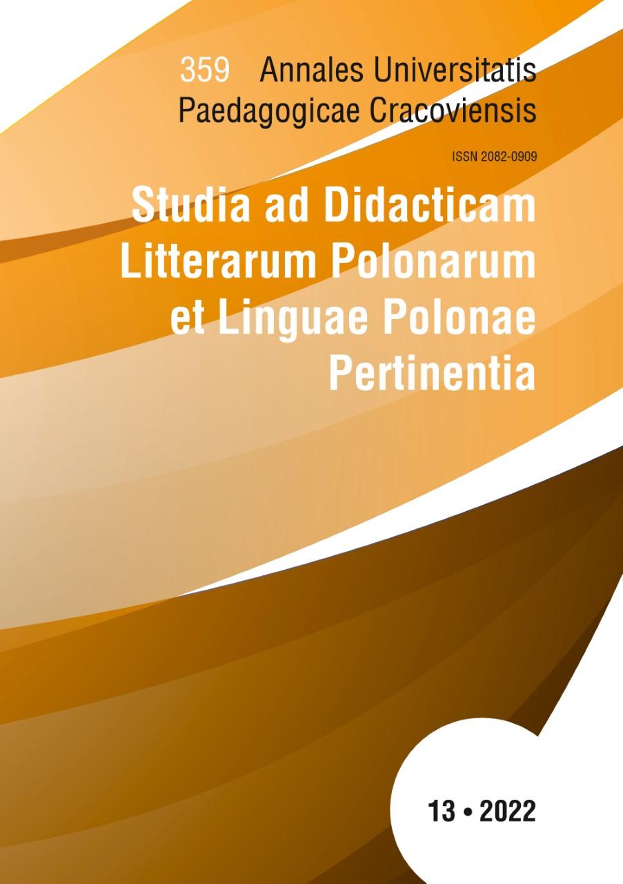 Annales Universitatis Paedagogicae Cracoviensis. Studia ad Didacticam Litterarum Polonarum et Linguae Polonae Pertinentia